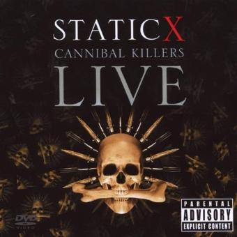 Static-X – Cannibal Killers Live