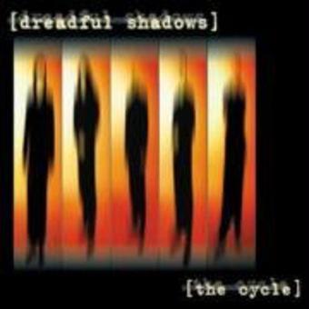 Dreadful Shadows – The Cycle