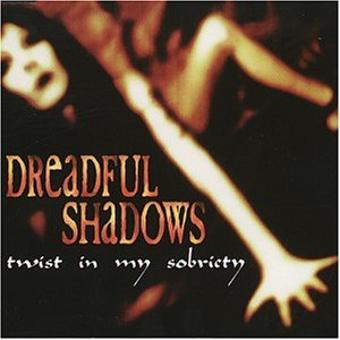 Dreadful Shadows – Twist in My Sobriety