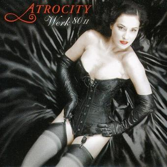 Atrocity – Werk 80 II